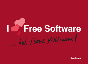 our postcard with the text: I love Free Software - but I love you more